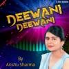 Deewani Deewani Single