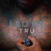 Lloyd - Tru