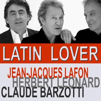 Latin Lover - Single - Claude Barzotti