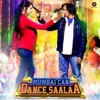 Mumbai Can Dance Saalaa (Original Motion Picture Soundtrack)