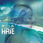 HIRIE - Good Vibration (feat. Trevor Hall)
