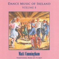 Dance Music of Ireland, Vol. 8 by Matt Cunningham on Apple Music