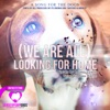 We Are All Looking for Home Single
