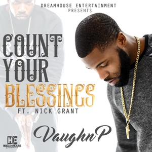 Count Your Blessings (feat. Nick Grant) - Single Mp3 Download