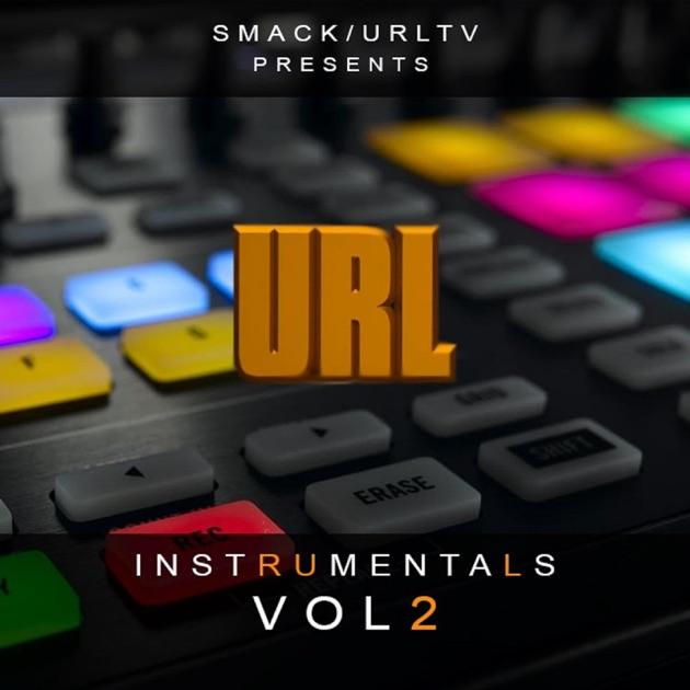 Smack / Urltv Presents Url Instrumentals, Vol. 2 By Rain