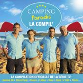 Camping Paradis: La compil, vol. 2 (La compilation officielle de la série TV: Années 80, Disco/Funk, Dance, Latino, Slow, Rock'n'Roll, Fiesta...)