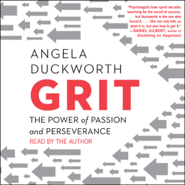Grit: The Power of Passion and Perseverance (Unabridged) audiobook