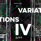 Avant Music Festival Performers & Randy Gibson - Variations IV: 16:23-18:39 and 15:26-16:48, 16:48-17:52, 17:52-18:00