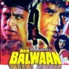 Main Balwaan (Original Motion Picture Soundtrack)