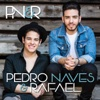Pedro Naves e Rafael - EP - Pedro Naves e Rafael