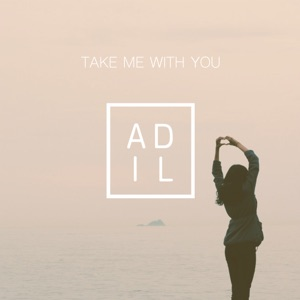 Adil - Take Me with You - Line Dance Music