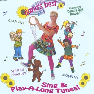 Dana's Best Sing & Play-A-Long Tunes!