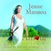 Amour : le seul soleil du cœur (40 ans anniversaire) - Jeane Manson