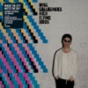 Where the City Meets the Sky – Chasing Yesterday: The Remixes, Noel Gallagher's High Flying Birds
