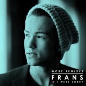 If I Were Sorry (More Remixes) - Single