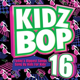 Kidz Bop Kids Kidz Bop  Songs List