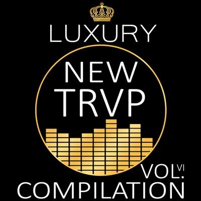 Luxury New Trap Compilation, Vol. VI - Various Artists album