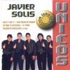 Serie de Colección: Únicos, Javier Solís