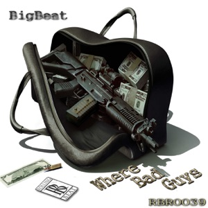 Big Beat - Bad Guys