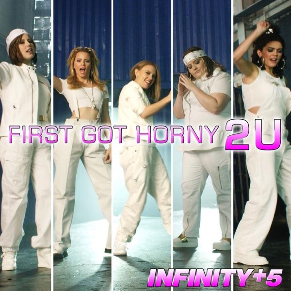 First Got Horny 2 U (feat. Elizabeth Banks) - Single