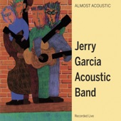Jerry Garcia Acoustic Band - Diamond Joe
