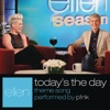 Today's the Day - Single, P!nk