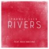 Thomas Jack (feat. Nico & Vinz) - Rivers