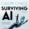 Calum Chace - Surviving AI: The Promise and Peril of Artificial Intelligence (Unabridged)  artwork