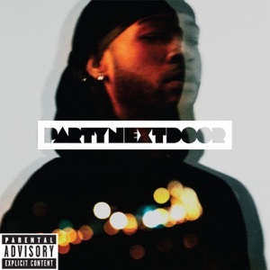 PARTYNEXTDOOR - Wus Good / Curious