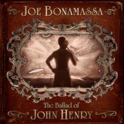 The Ballad of John Henry - Joe Bonamassa - Joe Bonamassa