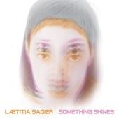 Laetitia Sadier - Then I Will Love You Again