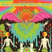 The Flaming Lips - Sgt. Pepper's Lonely Hearts Club Band (feat. My Morning Jacket, Fever the Ghost & J. Mascis)