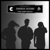 Crooked Colours - Come Down