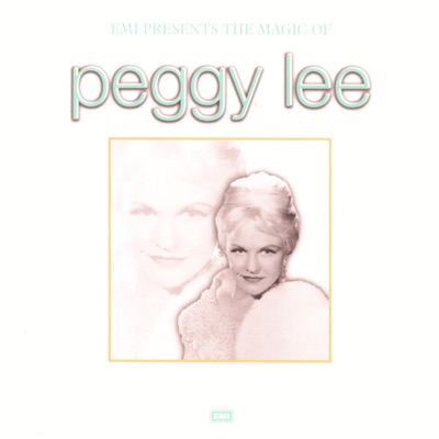 The Magic of Peggy Lee - Peggy Lee