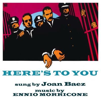 Here's to You (Original Score) - Single - Joan Baez