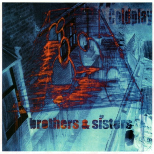 Coldplay - Brothers & Sisters - EP