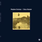 Stephen Encinas - Disco Illusion