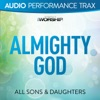 Almighty God (Audio Performance Trax) - EP, All Sons & Daughters