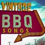 Vintage BBQ Songs