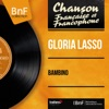 Bambino (feat. Franck Pourcel et son orchestre) [Mono Version] - EP, Gloria Lasso
