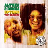 Althea and Donna - If You Don't Love Jah