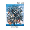 28) Talk Talk - Spirit Of Eden