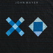 Download XO - John Mayer Mp3 and Videos