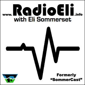 Radio Eli: w/ Eli Sommerset