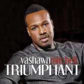 You Reign - Vashawn Mitchell