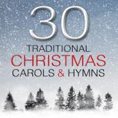 30 Traditional Christmas Carols & Hymns