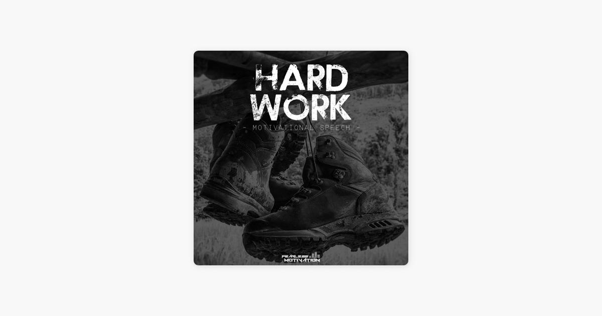 Hard Work Motivational Speech Single By Fearless Motivation On