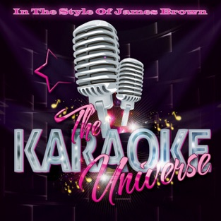 The Karaoke Universe in the Style of James Brown – The Karaoke Universe