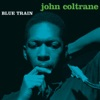 Blue Train Bonus Track Version