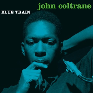 Blue Train (Bonus Track Version) Mp3 Download